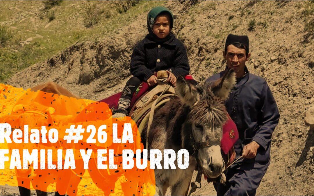 Relato #26 LA FAMILIA Y EL BURRO